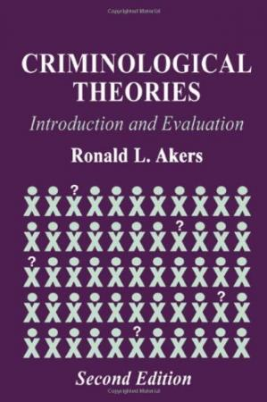 表紙 Criminological Theories: Introduction and Evaluation