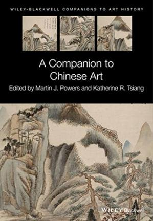 Book cover A Companion to Chinese Art