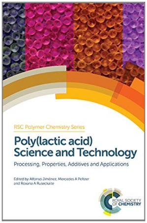 Book cover Poly(lactic Acid) Science and Technology: Processing, Properties, Additives and Applications