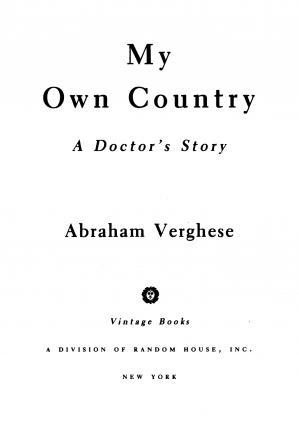 غلاف الكتاب My Own Country: A Doctor's Story of a Town and its People in the Age of AIDS
