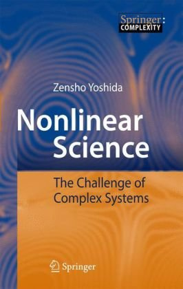 Book cover Nonlinear Science: The Challenge of Complex Systems