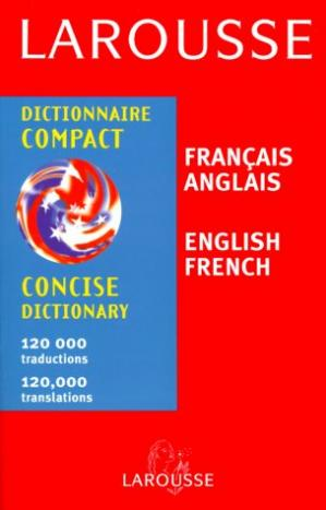 Book cover Larousse Concise Dictionary French English/English French