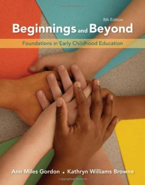 Book cover Beginnings & Beyond: Foundations in Early Childhood Education, Eighth Edition