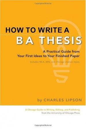 Book cover How to Write a BA Thesis: A Practical Guide from Your First Ideas to Your Finished Paper
