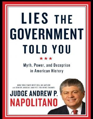 Book cover Lies the Government Told You: Myth, Power, and Deception in American History