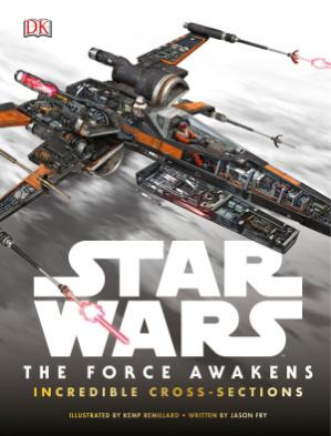 Book cover Star Wars: The Force Awakens Incredible Cross-Sections