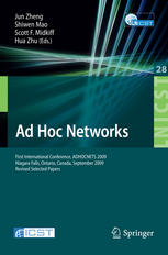 Kitap kapağı Ad Hoc Networks: First International Conference, ADHOCNETS 2009, Niagara Falls, Ontario, Canada, September 22-25, 2009. Revised Selected Papers
