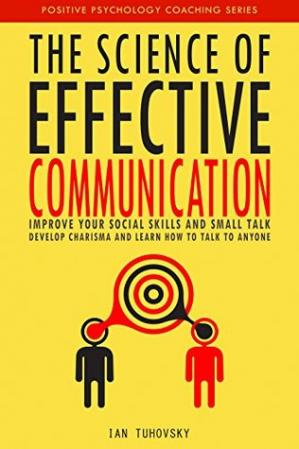 Book cover The Science of Effective Communication