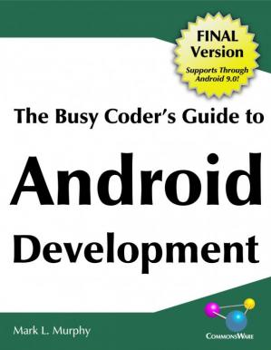 Book cover The Busy Coder's Guide To Android Development (Final Version)