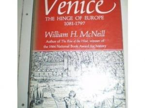Book cover Venice: The Hinge of Europe, 1081-1797
