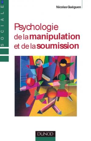 Book cover Psychologie de la manipulation et de la soumission