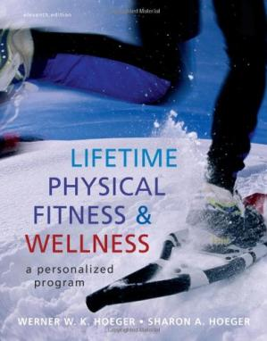 Book cover Lifetime Physical Fitness and Wellness: A Personalized Program (Available Titles Cengagenow)