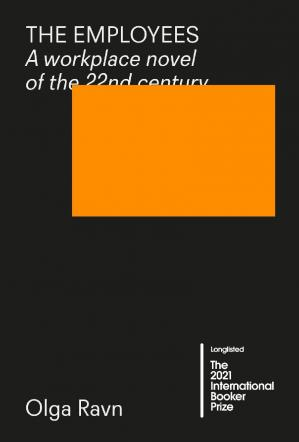 Book cover The Employees: A Workplace Novel of the 22nd Century