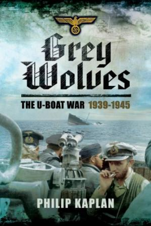 Book cover Grey wolves : the U-boat war, 1939-1945