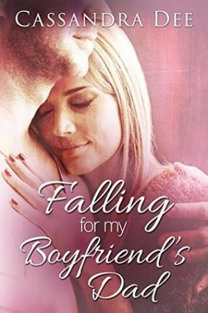 Book cover Falling for My Boyfriend's Dad