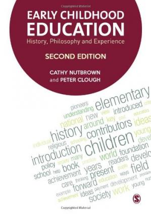 Book cover Early Childhood Education: History, Philosophy and Experience