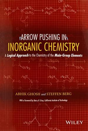 Book cover Arrow Pushing in Inorganic Chemistry : a Logical Approach to the Chemistry of the Main Group Elements