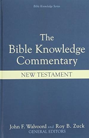 पुस्तक कवर The Bible Knowledge Commentary: An Exposition of the Scriptures by Dallas Seminary Faculty [New Testament Edition]