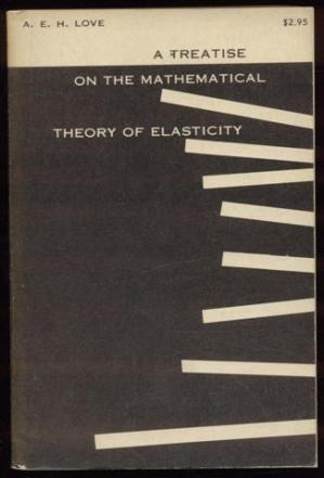 Book cover A Treatise on the Mathematical Theory of Elasticity