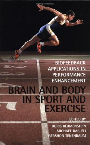 पुस्तक कवर Brain and Body in Sport and Exercise: Biofeedback Applications in Performance Enhancement