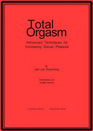 Book cover Total orgasm,Advanced techniques for increasing sexual pleasure