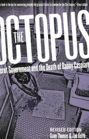 Book cover The octopus : secret government and the death of Danny Casolaro
