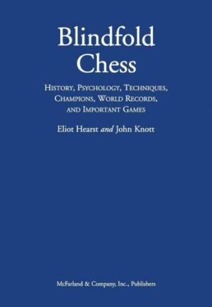 Portada del libro Blindfold Chess: History, Psychology, Techniques, Champions, World Records, and Important Games