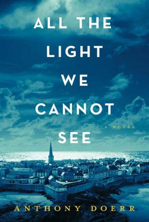 Copertina All the Light We Cannot See: A Novel