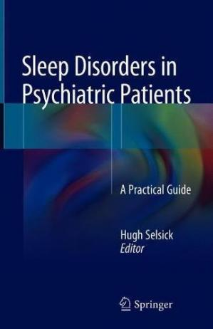 Book cover Sleep Disorders in Psychiatric Patients: A Practical Guide