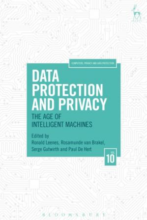 Book cover Data Protection and Privacy: The Age of Intelligent Machines