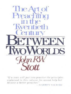Book cover Between Two Worlds · The Art of Preaching in the Twentieth Century