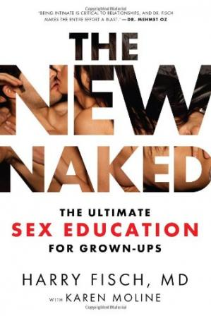 पुस्तक कवर The New Naked: The Ultimate Sex Education for Grown-Ups