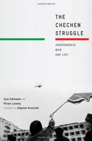 Portada del libro The Chechen Struggle: Independence Won and Lost