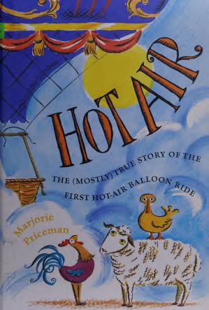 Book cover Hot air : the (mostly) true story of the first hot-air balloon ride