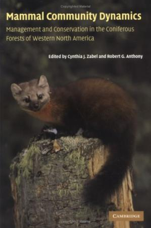 د کتاب پوښ Mammal Community Dynamics: Management and Conservation in the Coniferous Forests of Western North America