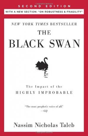 Book cover The Black Swan: The Impact of the Highly Improbable: With a new section: ''On Robustness and Fragility''