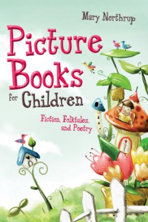 Book cover Picture Books for Children: Fiction, Folktales, and Poetry