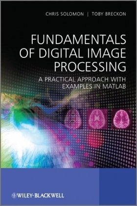 Copertina Fundamentals of Digital Image Processing: A Practical Approach with Examples in Matlab
