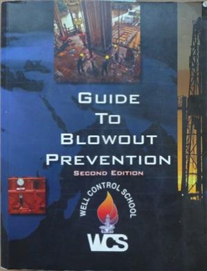 Book cover Well Control school. Guide to blowout prevention