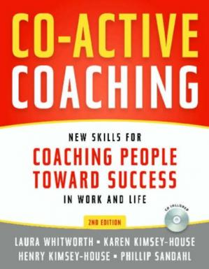 书籍封面 Co-Active Coaching: New Skills for Coaching People Toward Success in Work and, Life