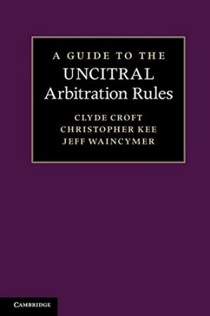 表紙 A Guide to the UNCITRAL Arbitration Rules