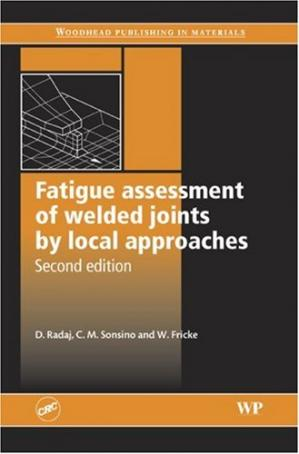 Εξώφυλλο βιβλίου Fatigue Assessment of Welded Joints by Local Approaches