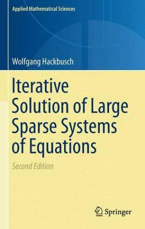 Book cover Iterative Solution of Large Sparse Systems of Equations