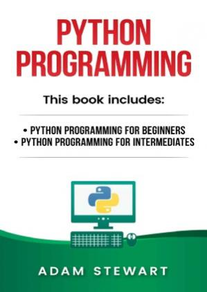 Εξώφυλλο βιβλίου Python Programming.  Python Programming for Beginners, Python Programming for Intermediates