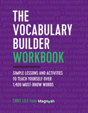 Book cover The Vocabulary Builder Workbook: Simple Lessons and Activities to Teach Yourself Over 1,400 Must-Know Words