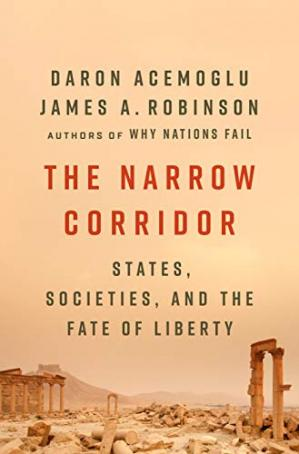 Sampul buku The Narrow Corridor: States, Societies, and the Fate of Liberty