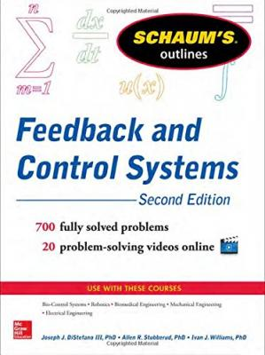 Book cover Schaum's outline of theory and problems of feedback and control systems