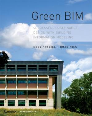 Εξώφυλλο βιβλίου Green BIM: Successful Sustainable Design with Building Information Modeling