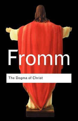 पुस्तक कवर The Dogma of Christ & Other Essays on Religion, Psychology & Culture