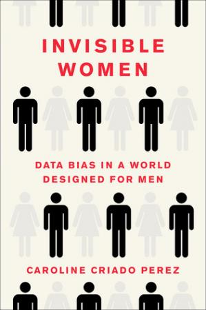 पुस्तक कवर Invisible Women: Data Bias in a World Designed for Men
